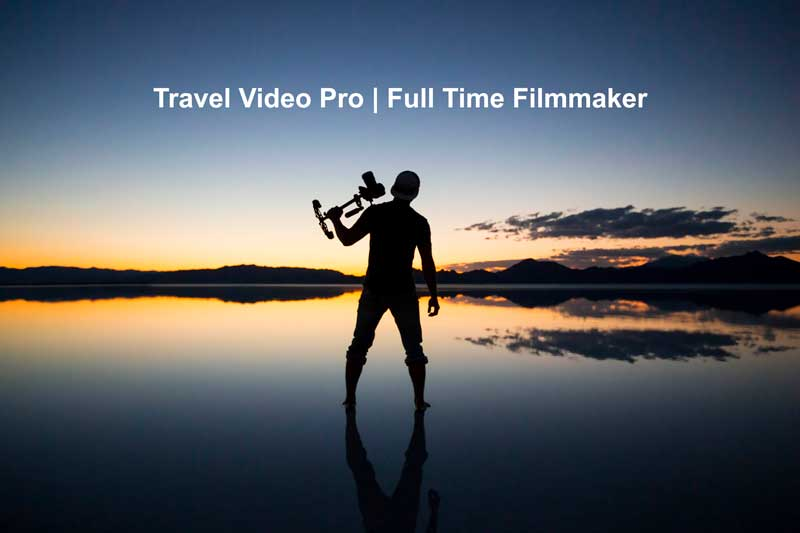 Photo of Travel Video Pro   Full Time Filmmaker