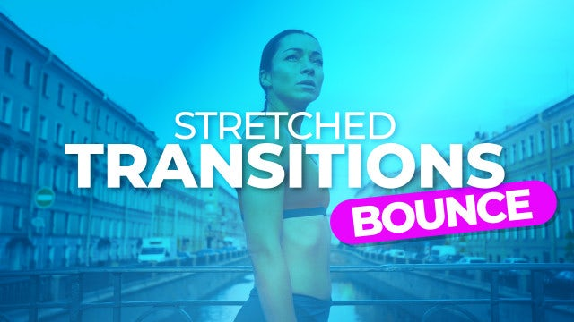 Photo of Stretched Bounce Transitions – MotionArray 824544