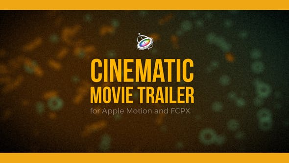 Photo of Cinematic Movie Trailer for Apple Motion and FCPX – Videohive 22730091